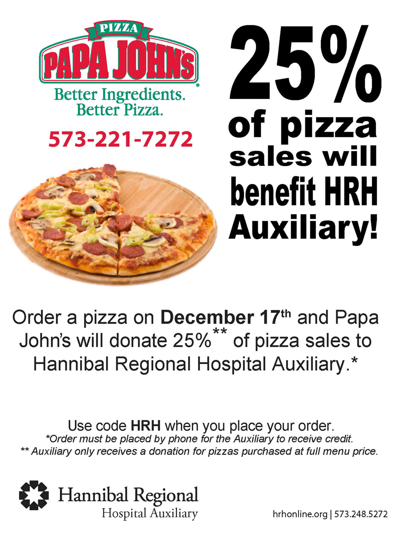 Auxiliary Day at Papa John\'s – IV Newsletter | Hannibal Regional ...